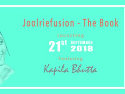 Joolriefusion - The Book : Discovering The Beautiful Journey Of Kapila Bhutta In Weaving This Articulate Creation!