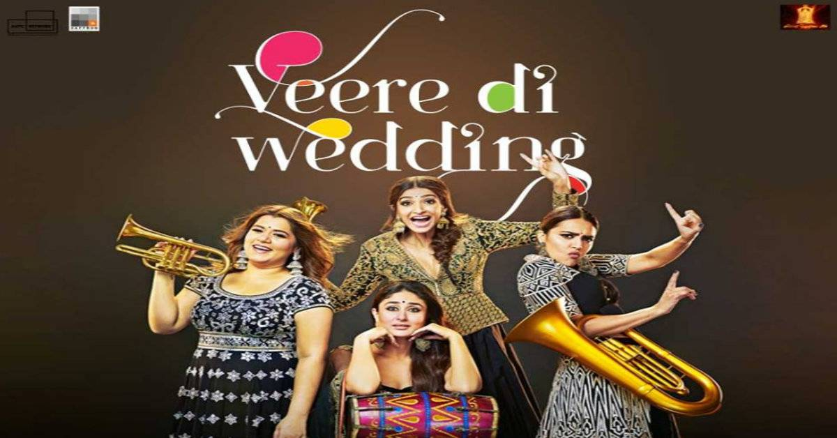 Veere Di Wedding Smashes Box Office Records With A Whooping