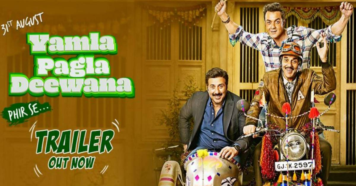 Yamla Pagla Deewana Phir Se's Trailer Is Surely Going To Make You Laugh Out Loud!