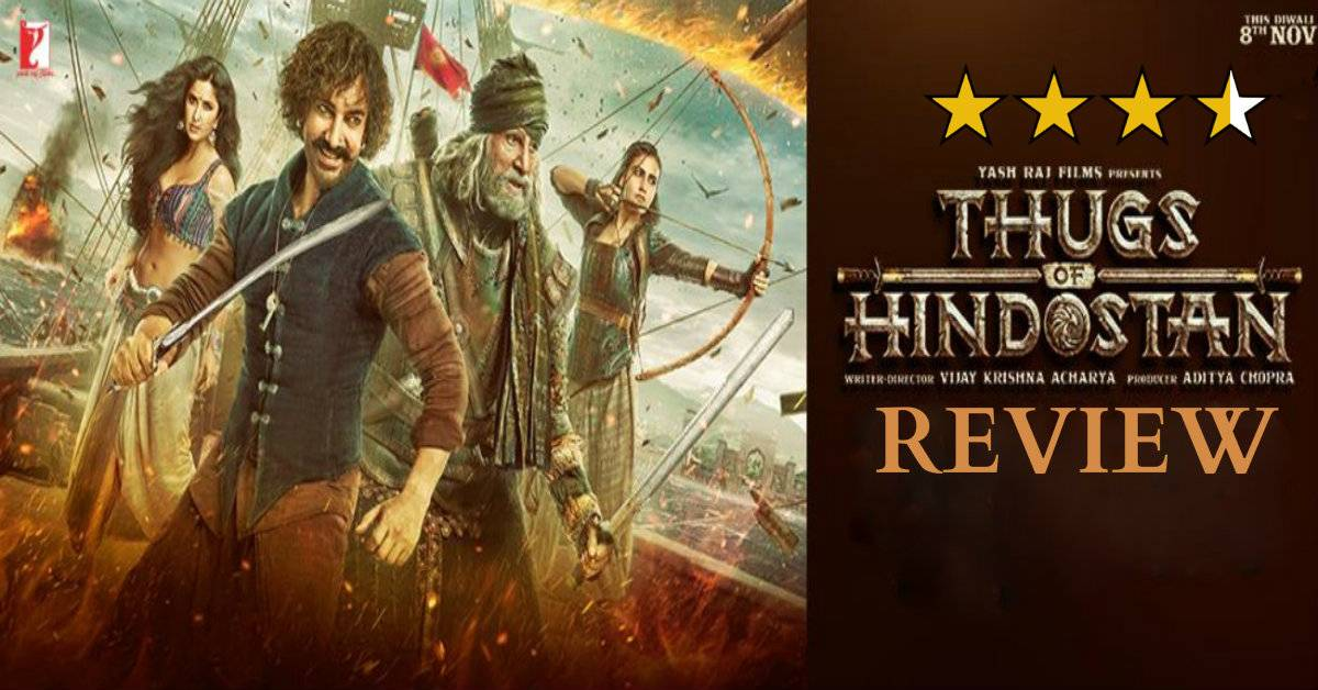 Thugs Of Hindostan Review: A Larger Than Life Roller Coaster Ride With Some High Octane Performances And A Splendid Visual Spectacle!