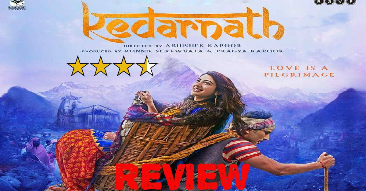 Kedarnath Movie Review: A Serene And Endearing Love Story Set Against The Backdrop Of The Devastating Uttarakhand Floods!