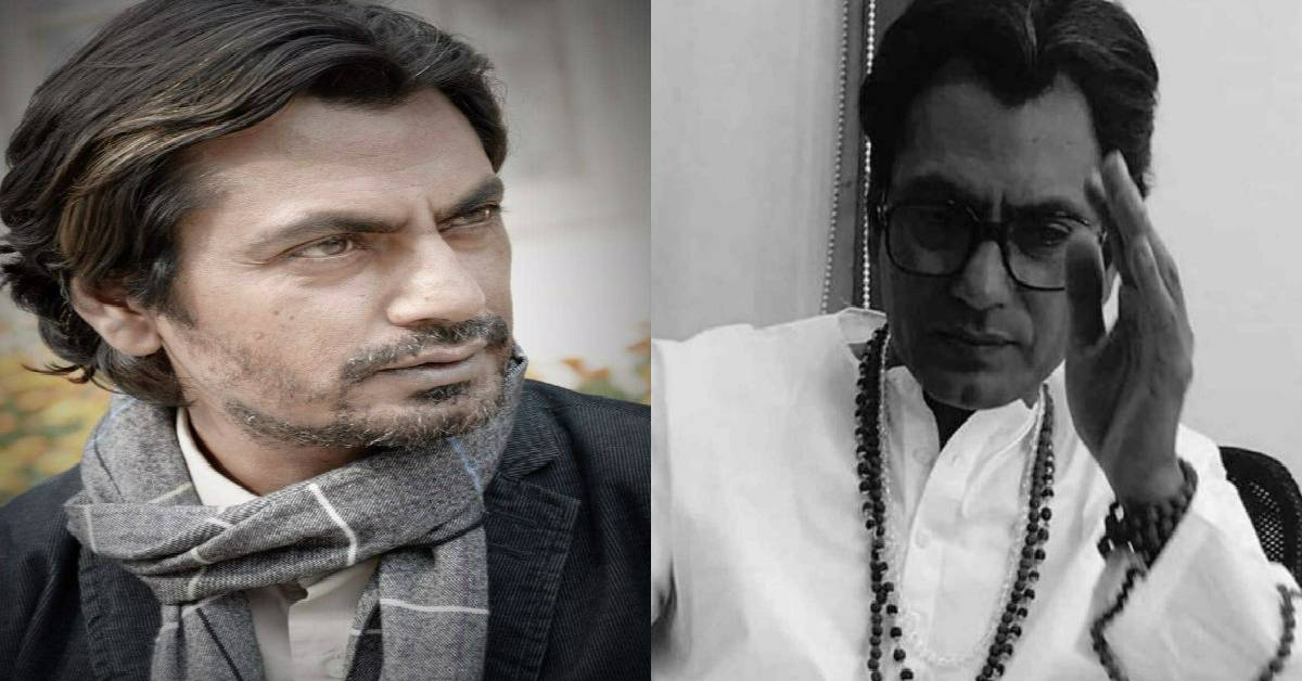 Nawazuddin Siddiqui: Playing Balasaheb Has Been A Once In A Lifetime Opportunity!
