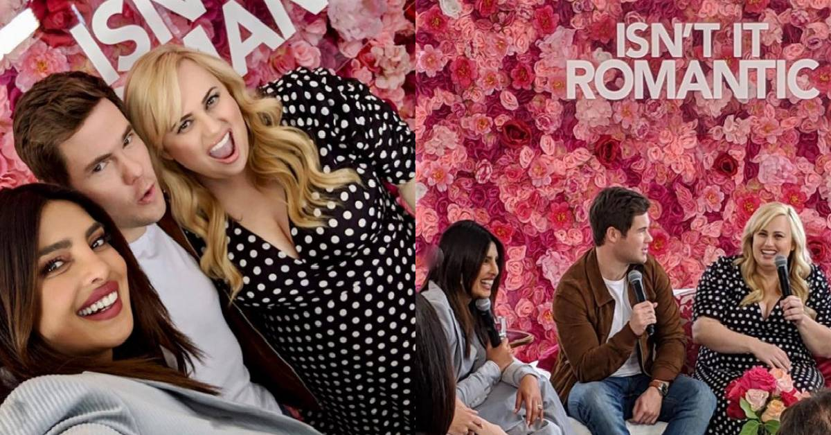 Priyanka Chopra Had Some Fun Moments Promoting Her Hollywood Film Isn't It Romantic With Co-stars Rebel Wilson And Andy Bovine!