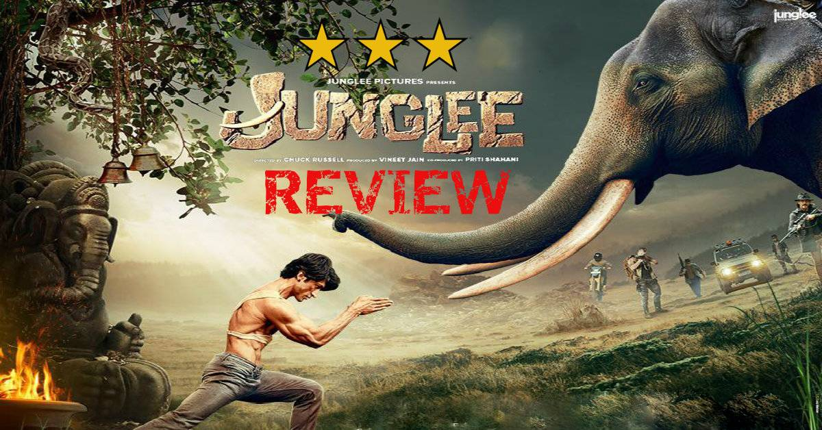 Junglee Movie Review: A Gripping And Adventurous Tale Teaching You Love And Preservation For The Elephants Of The Nation!