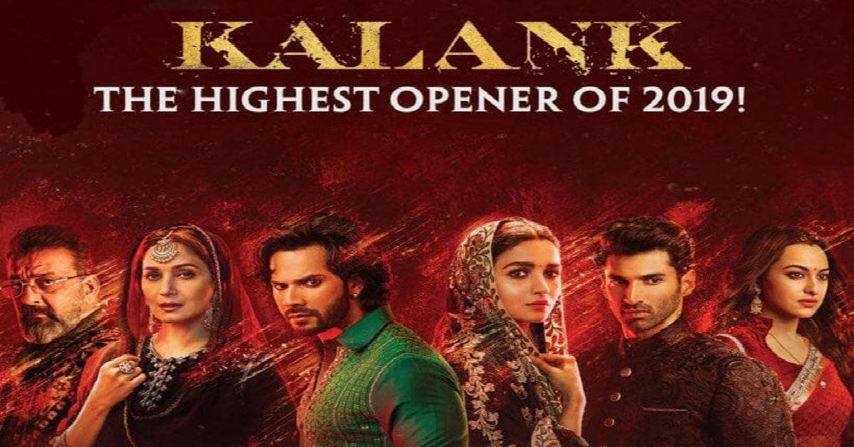 Kalank Gets The Highest Opening Of 2019 With ₹ 21.60 Crore!